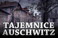 Tajemnice Auschwitz